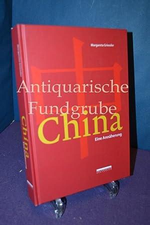 China Eine Annäherung: Grie�ler, Margareta:
