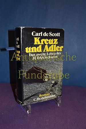 Kreuz und Adler : d. 2. Leben: Scott, Carl de: