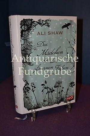 Das Mädchen mit den gläsernen Füßen: Shaw, Ali: