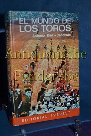 El mundo de los toros / Die: Díaz-Cañabate, Antonio: