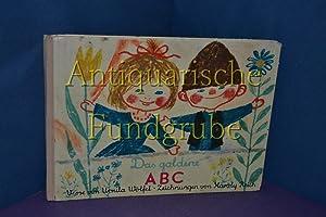 Das goldene ABC. Zeichngn v. Károly Reich: Wölfel, Ursula und