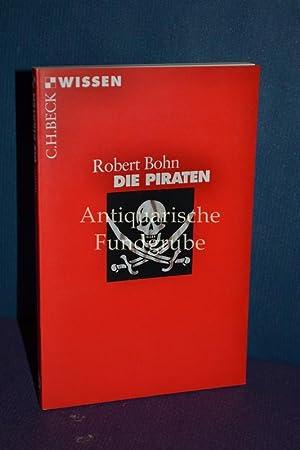 Die Piraten: Bohn, Robert: