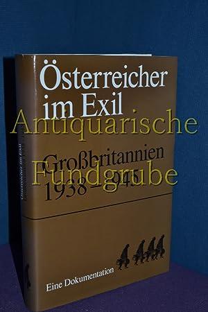 Österreicher im Exil. Großbritannien 1938-1945.: Dokumentsarchiv des österreichischen ...