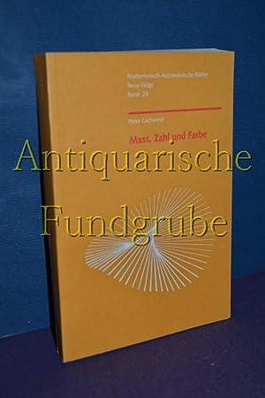 Mass, Zahl und Farbe. [Hrsg. von der Mathematisch-Astronomischen Sektion und der ...