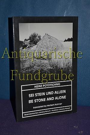 Sei Stein Und Allein / Be Stone and alone / mit WIDMUNG des Autors (zweisprachig deutsch ...
