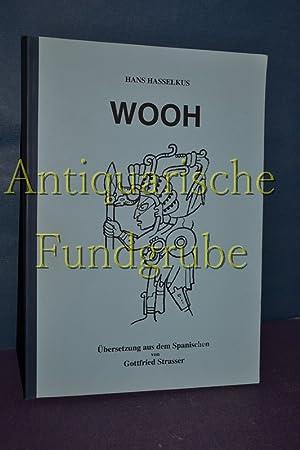 Wooh / Übersetzung aus dem spanischen: Hasselkus, Hans und