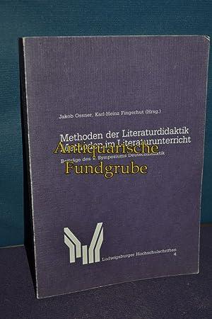 Methoden der Literaturdidaktik, Methoden im Literaturunterricht : Beitr. d. V. Symposiums ...