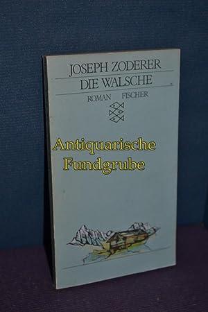 Die Walsche : Roman.: Zoderer, Joseph: