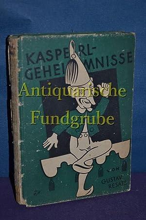 Kasperlgeheimnisse / inkl. Bogen: Resatz, Gustav: