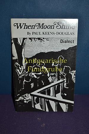 When Moon Shine: Keens-Douglas, Paul: