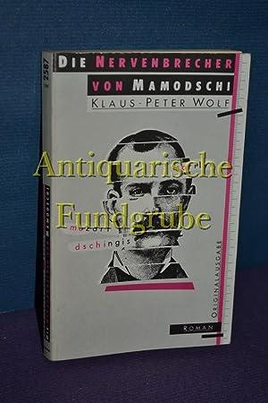 Die Nervenbrecher von Mamodschi. Moewig , Bd. Nr. 2587 : Roman: Wolf, Klaus-Peter: