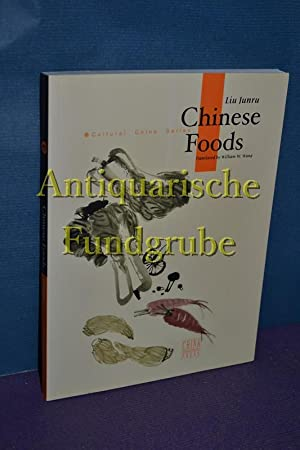 Chinese Foods: Adventures in the World of: Junru, Liu: