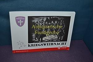 Kriegsweihnacht : Erzählungen zum Nachdenken und still: Wessely, Alexander (Hrsg.):
