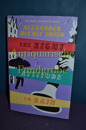 Right Attitude to Rain.: McCall, Smith Alexander: