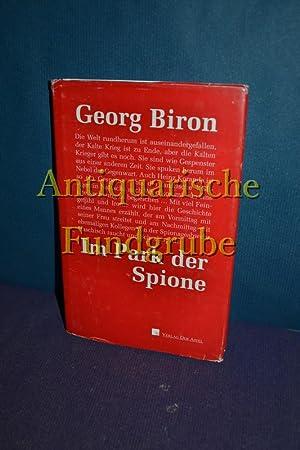Im Park der Spione.: Biron, Georg: