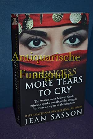 Princess More Tears to Cry: Sasson, Jean: