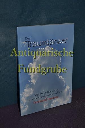 Der Traumtänzer : Gedichte und Gedanken in Mundart und Hochdeutsch. von: Smetana, Ferdinand: