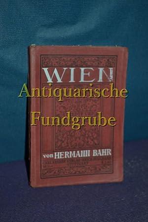 Wien: Bahr, Hermann: