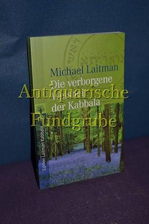 Die verborgene Weisheit der Kabbala. Michael Laitman.: Laitman, Michael: