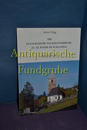 Die evangelische Talschaftskirche zu St. Peter im: Frigg, Albert: