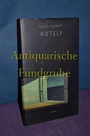 Hotels.: Schrott, Raoul: