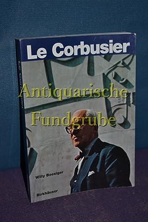 LeCorbusier. ed. par Willy Boesiger. [Aus dem: Le Corbusier und