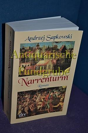 Narrenturm : Roman. Aus dem Poln. von: Sapkowski, Andrzej und