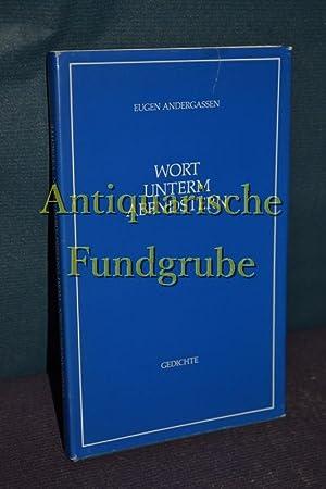Wort unterm Abendstern : [Gedichte] / MIT WIDMUNG des Autors: Andergassen, Eugen: