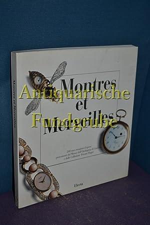 Montres et Merveilles. Ediz. francese e italiana (Arte. Varie): AAVV: