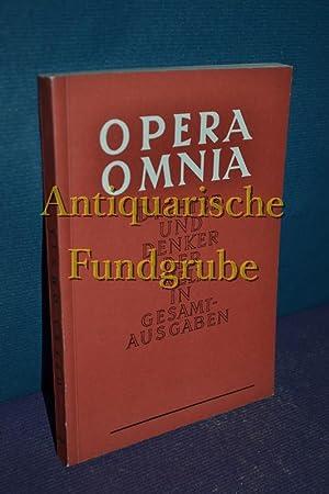 Opera omnia : Dichter und Denker der