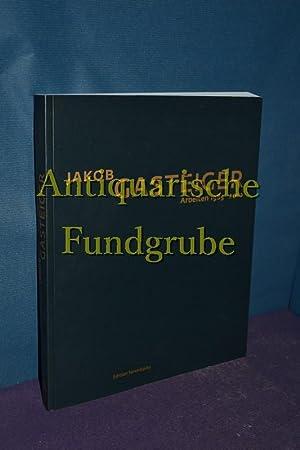 Jakob Gasteiger : Arbeiten 1985 - 2010: Janicek, Christine [Hrsg.],