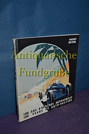 1891-1991: 100 Years of Autoposters (Automobile & Aviati.): Dubarry, Dominique: