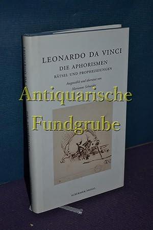 Die Aphorismen, Rätsel und Prophezeiungen. Leonardo da Vinci. Ausgew. und übers. von ...