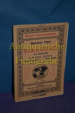 Woerls Reisehandbücher / illustrierter Führer durch Salzburg: Woerl, Leo [Herausgeber]: