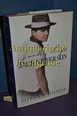 Jack's Life: A Biography of Jack Nicholson: Mcgilligan, Patrick: