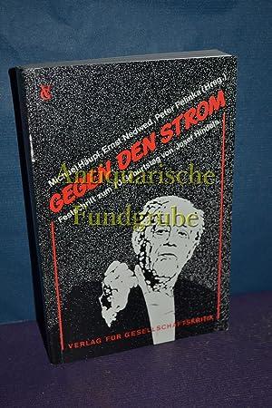 Gegen den Strom : Festschr. zum 70. Geburtstag von Josef Hindels. Michael Häupl, Ernst Nedwed,...