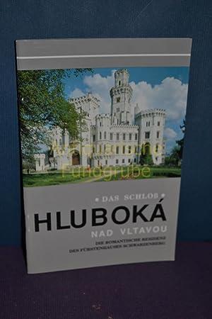 Das Schloß Hluboká Nad Vltavou : Die romantische Residenz des Fürstenhauses ...
