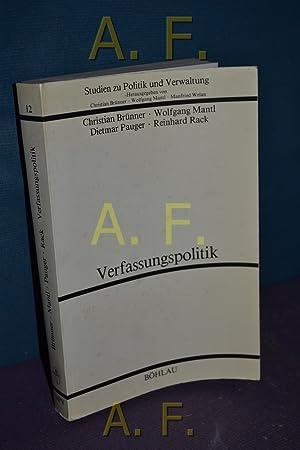 Verfassungspolitik - Dokumentation Steiermark. von Christian Brünner ., Studien zu Politik und...
