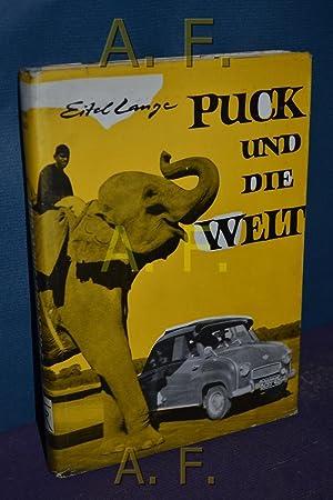 Puck und die Welt : im Kleinauto: Lange, Eitel: