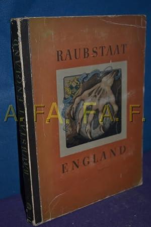 Raubstaat England: Cigaretten-Bilderdienst, [Herausgeber]:
