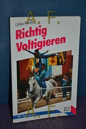 Richtig voltigieren BLV-Sportpraxis , 270: Rieder, Ulrike: