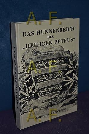 """Das Hunnenreich des """"heiligen Petrus"""" : Gemeinsames aus der Geschichte der Völker in..."""