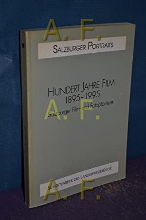 Hundert Jahre Film : 1895 - 1995: Kaindl, Kurt und