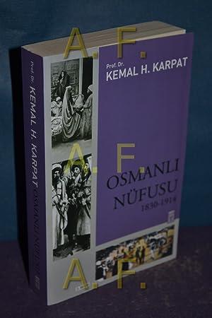 Osmanli Nüfusu 1830-1914: Kemal, H. Karpat: