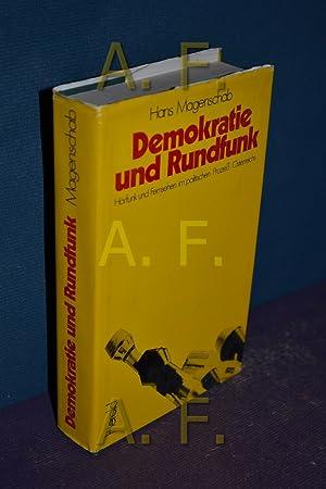 Demokratie und Rundfunk / Hörfunk und Fernsehen im politischen Prozeß Ö...