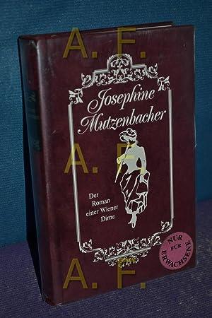 Josephine Mutzenbacher / Roman einer Wiener Dirne: Mutzenbacher, Josefine und