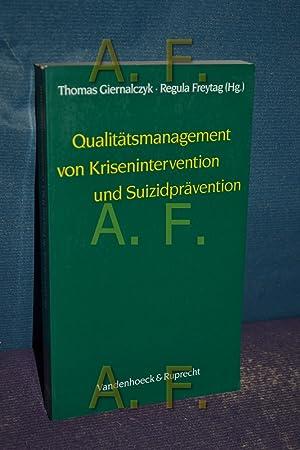 Qualitätsmanagement von Krisenintervention und Suizidprävention : mit 16 Tabellen und 2 &...