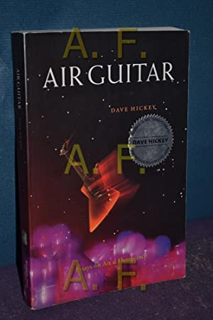 air guitar essays on art Air guitar essays on art & democracy by dave hickey art issues press it is a humbling thing to come upon writing by a contemporary you distantly respect and realize that, pretty much hidden from sight, he has been doing work that leaves your own flopping around on the deck but it is also a thrilling thing.