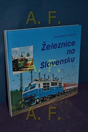Zeleznice na Slovensku: Kukucik, Rudolf und Pavol Kukucik: