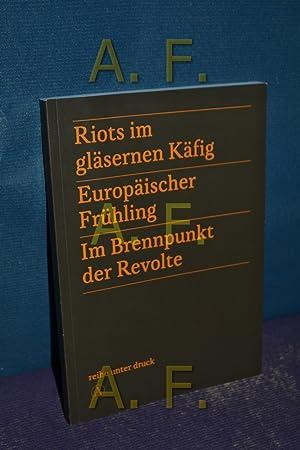 Im Brennpunkt der Revolte : europäischer Frühling. [hrsg. von Michael Stiller]: Stiller, ...